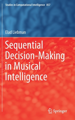 Sequential Decision-Making in Musical Intelligence-cover