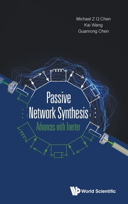 Passive Network Synthesis: Advances with Inerter