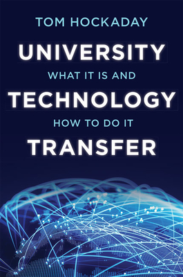 University Technology Transfer: What It Is and How to Do It-cover