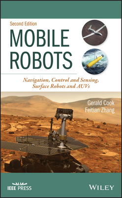 Mobile Robots: Navigation, Control and Remote Sensing, 2/e (Hardcover)-cover