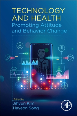 Technology and Health: Promoting Attitude and Behavior Change-cover