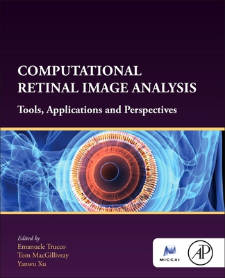 Computational Retinal Image Analysis: Tools, Applications and Perspectives-cover