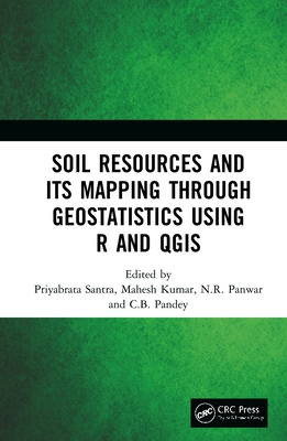 Soil Resources and Its Mapping Through Geostatistics Using R and Qgis-cover
