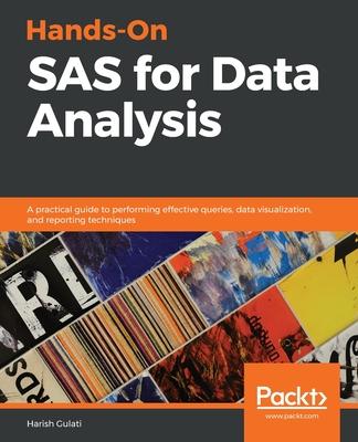 Hands-On SAS For Data Analysis