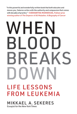 When Blood Breaks Down: Life Lessons from Leukemia-cover