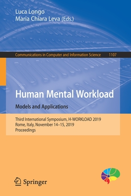 Human Mental Workload: Models and Applications: Third International Symposium, H-Workload 2019, Rome, Italy, November 14-15, 2019, Proceedings-cover