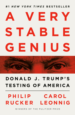 A Very Stable Genius: Donald J. Trump's Testing of America-cover