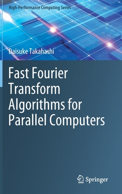 Fast Fourier Transform Algorithms for Parallel Computers-cover