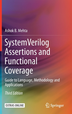 System Verilog Assertions and Functional Coverage: Guide to Language, Methodology and Applications 3/e-cover