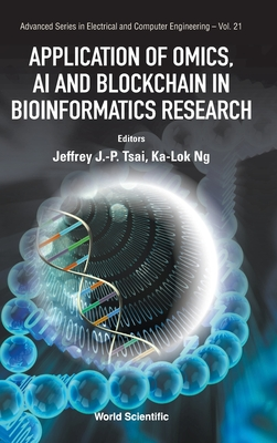 Application of Omics, AI and Blockchain in Bioinformatics Research-cover
