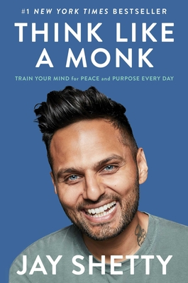 Think Like a Monk: Train Your Mind for Peace and Purpose Every Day-cover