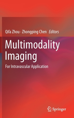 Multimodality Imaging: For Intravascular Application-cover