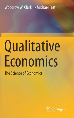 Qualitative Economics: The Science of Economics-cover