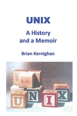 Unix: A History and a Memoir-cover