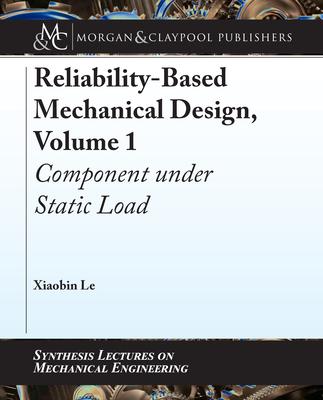 Relability-Based Mechanical Design Volume 1: Component under Static Load-cover