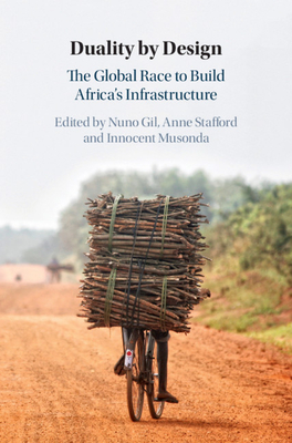 Duality by Design: The Global Race to Build Africa's Infrastructure-cover