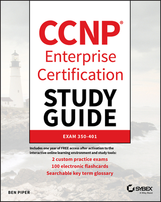 CCNP Enterprise Certification Study Guide: Implementing and Operating Cisco Enterprise Network Core Technologies: Exam 350-401-cover