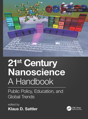 21st Century Nanoscience - A Handbook: Public Policy, Education, and Global Trends (Volume Ten)-cover