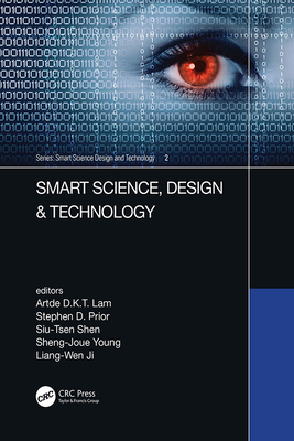 Smart Science, Design & Technology: Proceedings of the 5th International Conference on Applied System Innovation (Icasi 2019), April 12-18, 2019, Fuku-cover