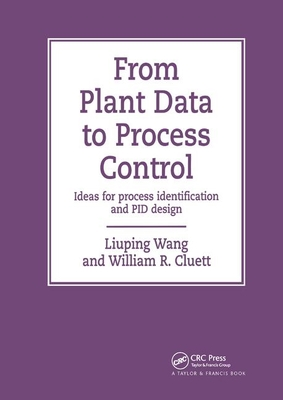 From Plant Data to Process Control: Ideas for Process Identification and Pid Design-cover