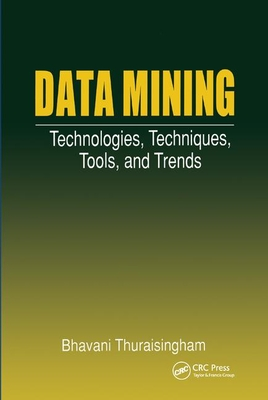 Data Mining: Technologies, Techniques, Tools, and Trends-cover