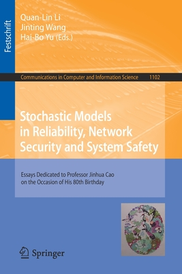 Stochastic Models in Reliability, Network Security and System Safety: Essays Dedicated to Professor Jinhua Cao on the Occasion of His 80th Birthday-cover