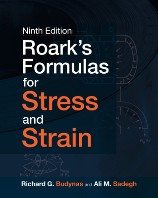 Roark's Formulas for Stress and Strain, 9e-cover