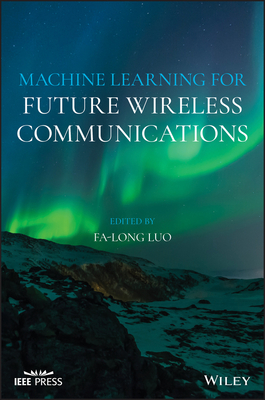 Machine Learning for Future Wireless Communications (Hardcover)-cover