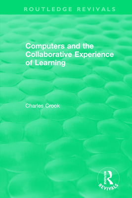 Computers and the Collaborative Experience of Learning (1994)-cover