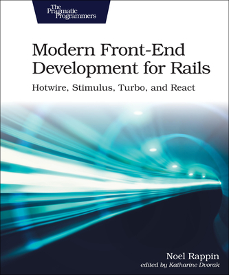 Modern Front-End Development for Rails: Webpacker, Stimulus, and React-cover