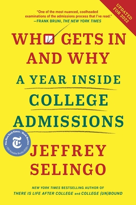 Who Gets in and Why: A Year Inside College Admissions-cover