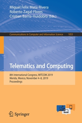 Telematics and Computing: 8th International Congress, Witcom 2019, Merida, Mexico, November 4-8, 2019, Proceedings-cover