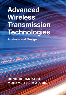 Advanced Wireless Transmission Technologies : Analysis and Design (Hardcover)-cover