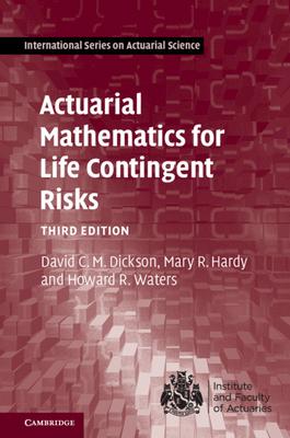 Actuarial Mathematics for Life Contingent Risks, 3/e (Hardcover)-cover