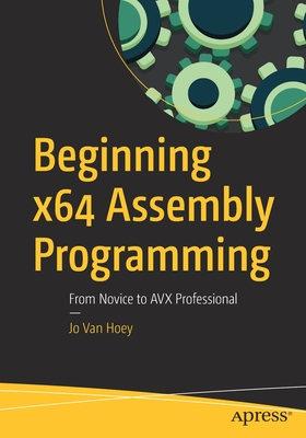 Beginning X64 Assembly Programming: From Novice to Avx Professional (Paperback)-cover