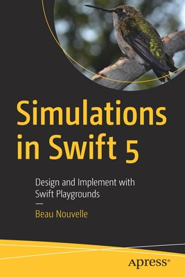 Simulations in Swift 5: Design and Implement with Swift Playgrounds-cover