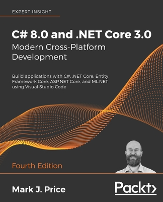 C# 8.0 and .NET Core 3.0 - Modern Cross-Platform Development , 4/e (Paperback)-cover