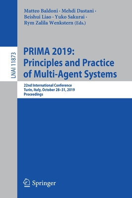 Prima 2019: Principles and Practice of Multi-Agent Systems: 22nd International Conference, Turin, Italy, October 28-31, 2019, Proceedings-cover