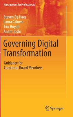 Governing Digital Transformation: Guidance for Corporate Board Members