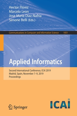 Applied Informatics: Second International Conference, Icai 2019, Madrid, Spain, November 7-9, 2019, Proceedings-cover
