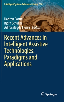 Recent Advances in Intelligent Assistive Technologies: Paradigms and Applications-cover