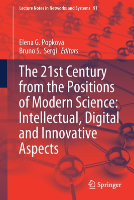 The 21st Century from the Positions of Modern Science: Intellectual, Digital and Innovative Aspects-cover