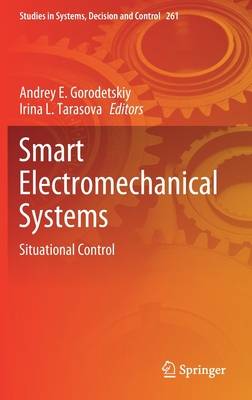 Smart Electromechanical Systems: Situational Control