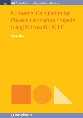 Numerical Calculation for Physics Laboratory Projects Using Microsoft EXCEL(R)-cover