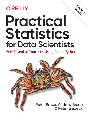 Practical Statistics for Data Scientists: 50+ Essential Concepts Using R and Python, 2/e (Paperback)-cover