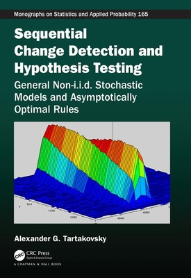 Sequential Change Detection and Hypothesis Testing: General Non-I.I.D. Stochastic Models and Asymptotically Optimal Rules-cover