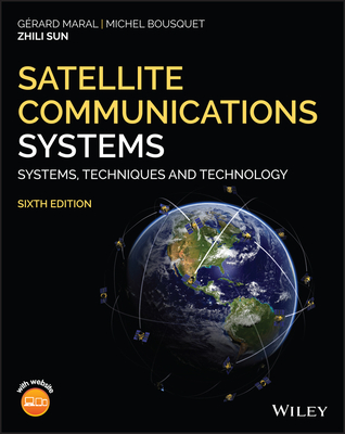 Satellite Communications Systems: Systems, Techniques and Technology (English) 6th-cover