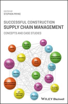 Successful Construction Supply Chain Management: Concepts and Case Studies-cover