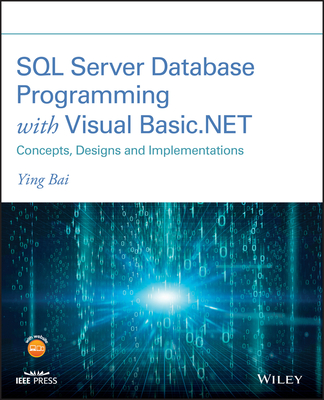 SQL Server Database Programming with Visual Basic.Net: Concepts, Designs and Implementations-cover