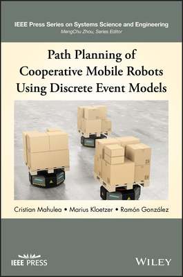 Path Planning of Cooperative Mobile Robots Using Discrete Event Models-cover